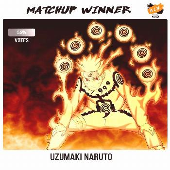 It was a Tough one...but by number of votes... Naruto narrowly wins our Monday Matchup battle.