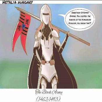 The Black Army (1462-1493)  Soo... The Black Army was one of the strongest army in the Hungarian hi